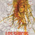 novela grafica los surcos del azar paco roca