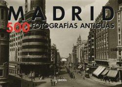 madrid 500 fotografias antiguas