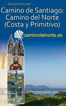 Guia Camino de Santiago Camino del Norte (Costa y Primitivo) [papel] por Carlos Mencos Arraiza