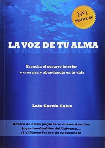 Libro La Voz de tu Alma de Lain Garcia Calvo [papel]