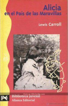 libro alicia en el pais de las maravillas lewis carroll alianza editorial