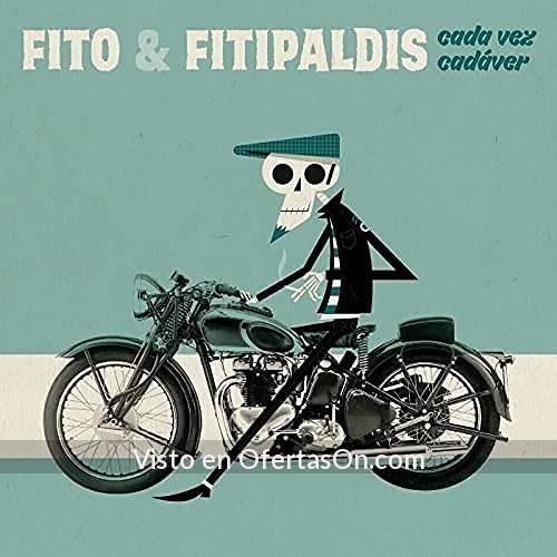 Fito Y Fitipaldis Cada Vez Cadaver